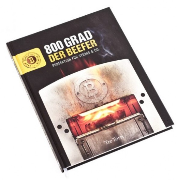 Beefer Grill Buch 800 Grad - Der Beefer 22x28 cm Hardcover